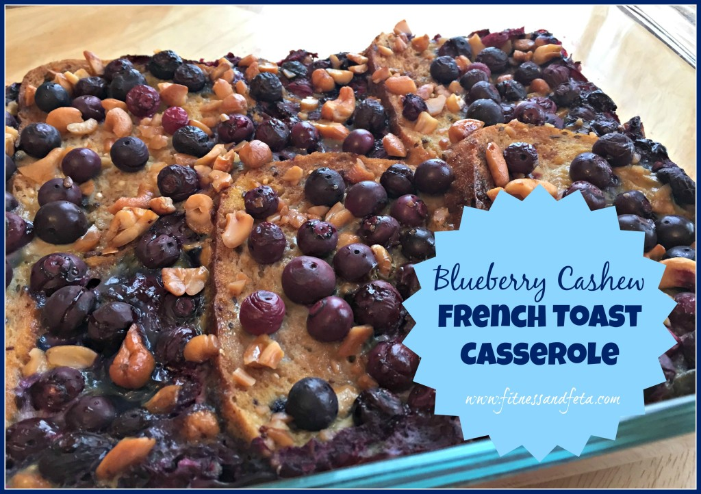 Blueberry Cashew French Toast Casserole